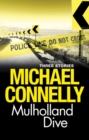 Mulholland Dive : Three Stories - eBook