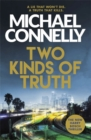 Two Kinds of Truth : The New Harry Bosch Thriller - Book