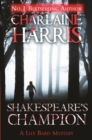 Shakespeare's Champion : A Lily Bard Mystery - Book