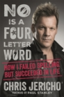 No Is a Four-Letter Word : How I Failed Spelling But Succeeded in Life - Book