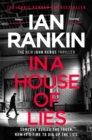 In a House of Lies : The Brand New Rebus Thriller - the No.1 Bestseller - Book