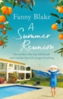 A Summer Reunion : the perfect escapist summer read for 2019 - Book