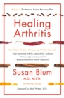 Healing Arthritis : Your 3-Step Guide to Conquering Arthritis Naturally - eBook
