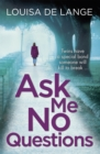 Ask Me No Questions : Twins have a special bond someone will kill to break... - Book