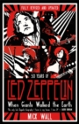 When Giants Walked the Earth : A Biography Of Led Zeppelin - Book
