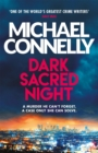 Dark Sacred Night : The Brand New Ballard and Bosch Thriller - Book