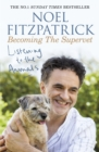 Listening to the Animals: Becoming The Supervet : Becoming The Supervet - eBook