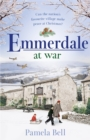 Emmerdale at War : the perfect Christmas gift (Emmerdale, Book 3) - Book
