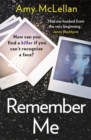 Remember Me : The gripping, twisty page-turner you won't be able to put down in 2020 - Book