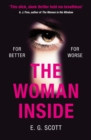 The Woman Inside : The impossible to put down crime thriller with an ending you won t see coming - eBook