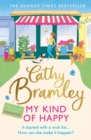 My Kind of Happy : The new feel-good, funny novel from the Sunday Times bestseller - Book