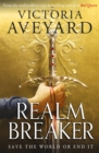 Realm Breaker : From the author of the multimillion copy bestselling Red Queen series - Book