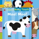 Baby Touch: Moo! Moo! Tab Book - Book