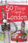 50 Things to Spot in London - Book