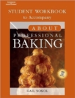 About Baking Student Workbook - Book