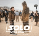Industrial Light & Magic Presents : Making Solo: A Star Wars Story - Book