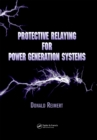 Protective Relaying for Power Generation Systems - eBook