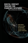 Digital Contact Tracing for Pandemic Response : Ethics and Governance Guidance - Book