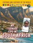 My Teenage Life in South Africa - Book