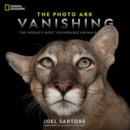 National Geographic The Photo Ark Vanishing : The World's Most Vulnerable Animals - Book