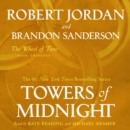 Towers of Midnight : Book Thirteen of The Wheel of Time - eAudiobook