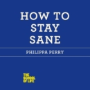 How to Stay Sane - eAudiobook