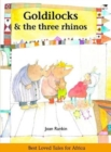 Goldilocks & the three rhinos : Best loved tales for Africa - Book