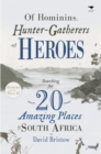 Of Hominins, Hunter-Gatherers and Heroes - eBook