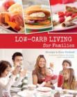 Low-carb Living for Families - eBook