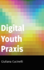 Digital Youth Praxis - Book