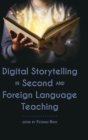 Digital Storytelling in Second and Foreign Language Teaching - Book