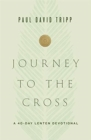 Journey to the Cross : A 40-Day Lenten Devotional - Book