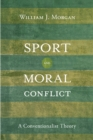 Sport and Moral Conflict : A Conventionalist Theory - eBook