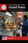 Food Cultures of the United States: Recipes, Customs, and Issues - eBook