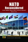 NATO Reconsidered: Is the Atlantic Alliance Still in America's Interest? - eBook