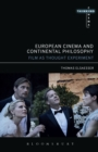 European Cinema and Continental Philosophy : Film As Thought Experiment - eBook