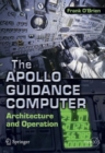 The Apollo Guidance Computer : Architecture and Operation - eBook