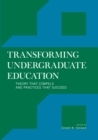 Transforming Undergraduate Education : Theory that Compels and Practices that Succeed - eBook