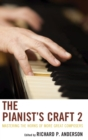 The Pianist's Craft 2 : Mastering the Works of More Great Composers - Book