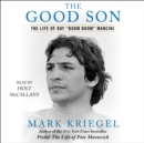 "The Good Son : The Life of Ray ""Boom Boom"" Mancini - eAudiobook"