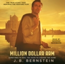 Million Dollar Arm : Sometimes to Win, You Have to Change the Game - eAudiobook