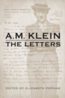 A.M. Klein The Letters : Collected Works of A.M. Klein - Book