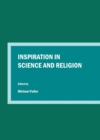 Inspiration in Science and Religion - eBook