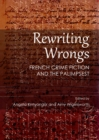 Rewriting Wrongs : French Crime Fiction and the Palimpsest - eBook