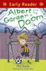 Early Reader: Albert and the Garden of Doom - Book