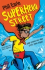 A Storey Street novel: Superhero Street - Book