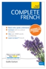 Complete French (Learn French with Teach Yourself) : Enhanced eBook: New edition - eBook