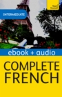 Complete French (Learn French with Teach Yourself) : Enhanced eBook: New edition - Book