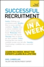 Successful Recruitment in a Week: Teach Yourself - Book