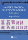Harper's Practical Genetic Counselling, Eighth Edition - Book